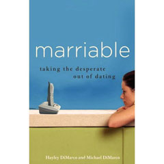 Marriable: Taking the Desperate out of Dating Book