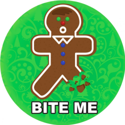 Christmas Bite Me Gingerbread Man 6 Inch Button