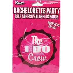 Bachelorette Party Flashing Badge with Self Adhesive the I Do Crew