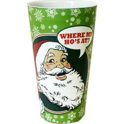 Kalan Where My Ho-s At Playful Novelty Christmas Cup, Plastic